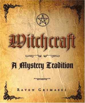 Witchcraft: - A Mystery Tradition
