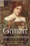 Grimoire of the Thorn-Blooded Witch-AUDIO VERSION!